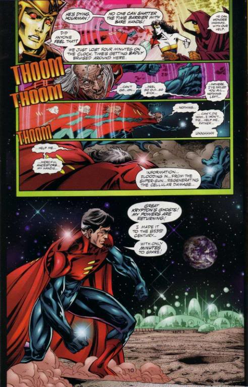 Kal Kent of the Justice Legion A, depleted of energy reserves due to being away from the super sun, time punches to the 853rd century to confront Solaris the solar computer and Vandal Savage attempting to kill Superman Prime. 'DC One Million #4'.