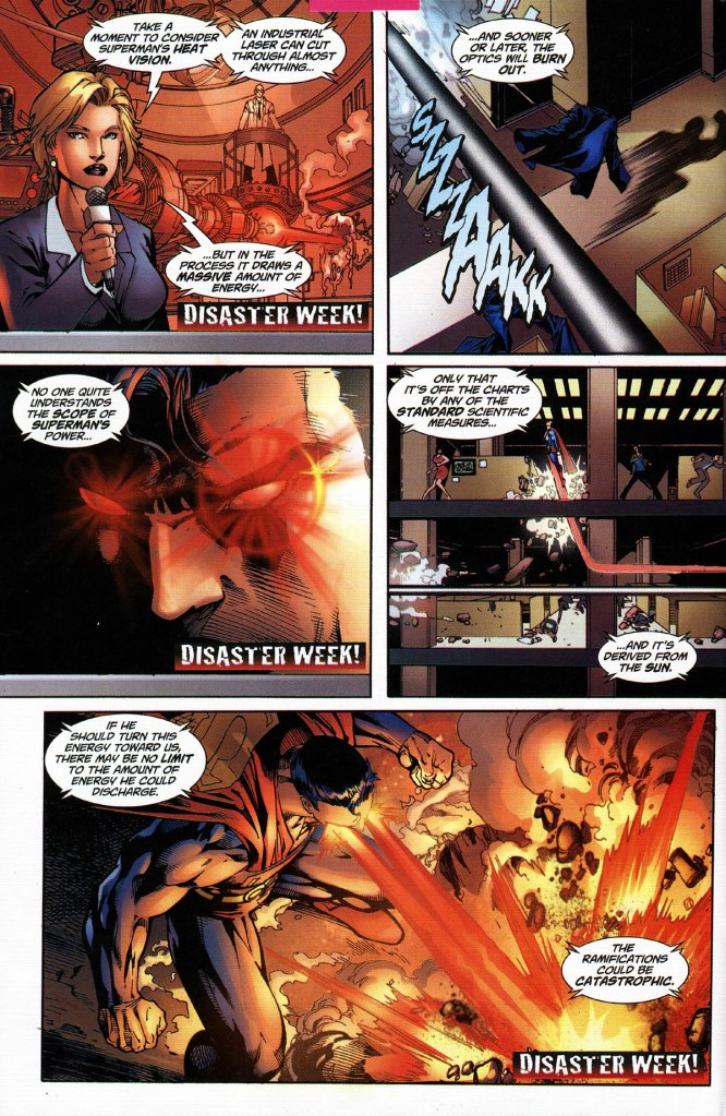 "In 'Superman #218' (2005), it is stated during Disaster Week that Superman's heat vision is ""off the charts by any standard scientific measures""."