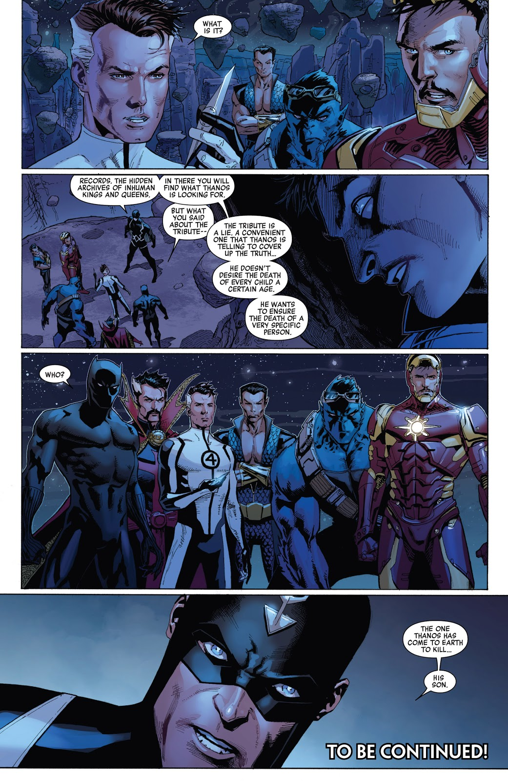 In 'Infinity' (2013) #3, Black Bolt reveals Thanos' true quest which is to kill his unknown Inhuman son.