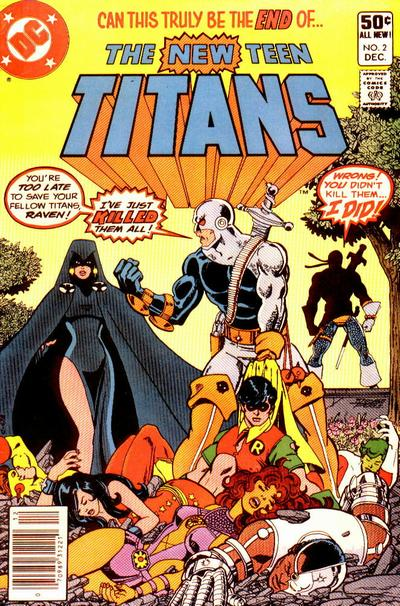 In 'New Teen Titans' (1980) #2, titled 'Today... the Terminator!' marks the first appearance of Deathstroke in DC continuity.