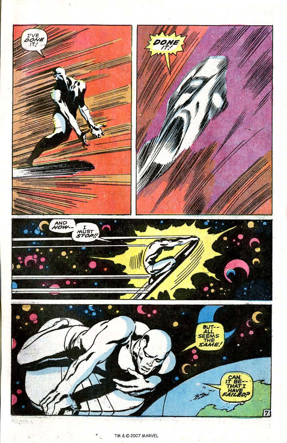 In 'Silver Surfer' (1969) #6, Silver Surfer time travels to the future in order to break Galactus' space barrier around Earth.