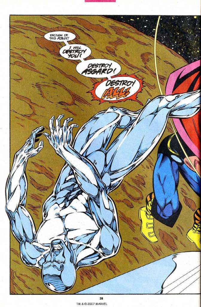 In 'Silver Surfer' (1993) #3, Warrior Madness Thor knocks out Silver Surfer at full power with a hammer strike.