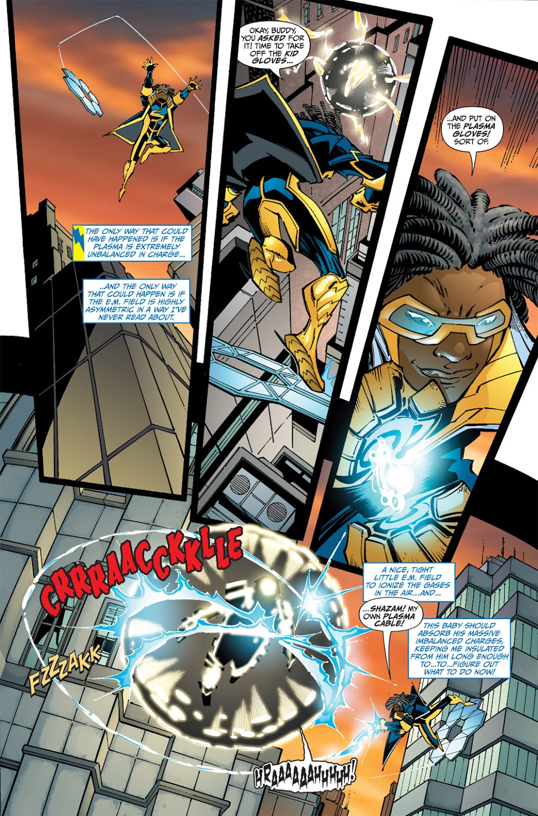 In 'Static Shock' (2011) #1, Static Shock contains Sunspot in an E.M. field to ionize the plasma suit in air.