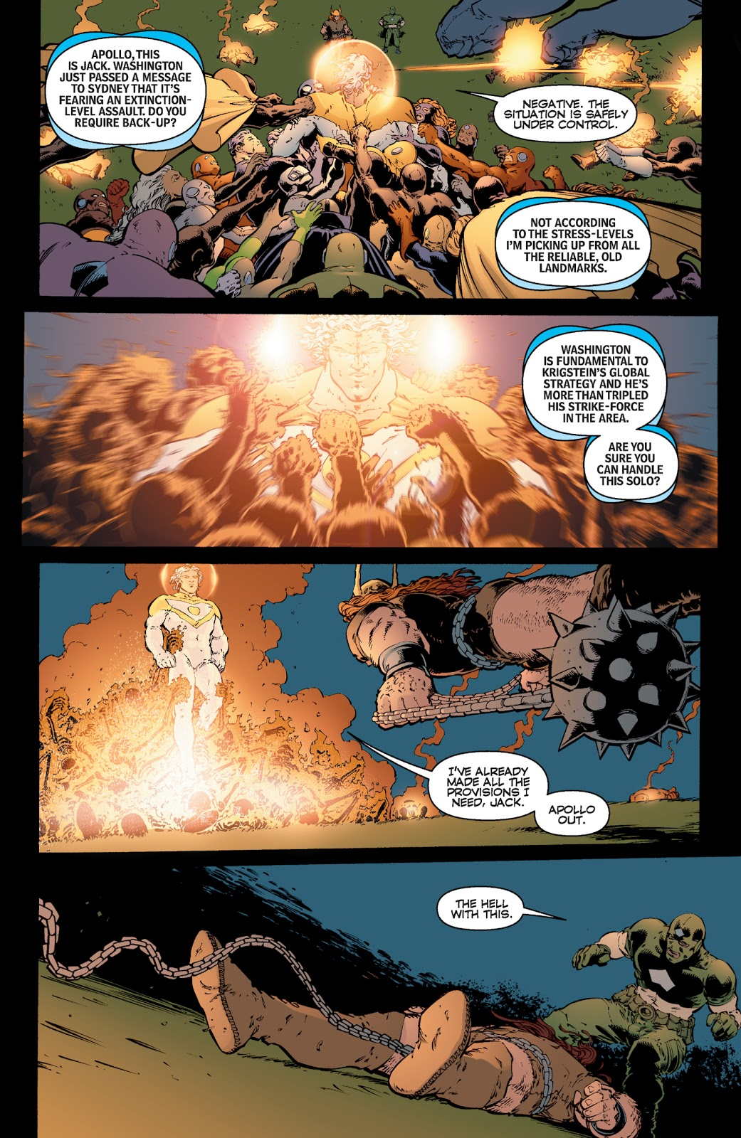 In 'The Authority' (2000) #16, Apollo incinerates The Americans with his laser vision.