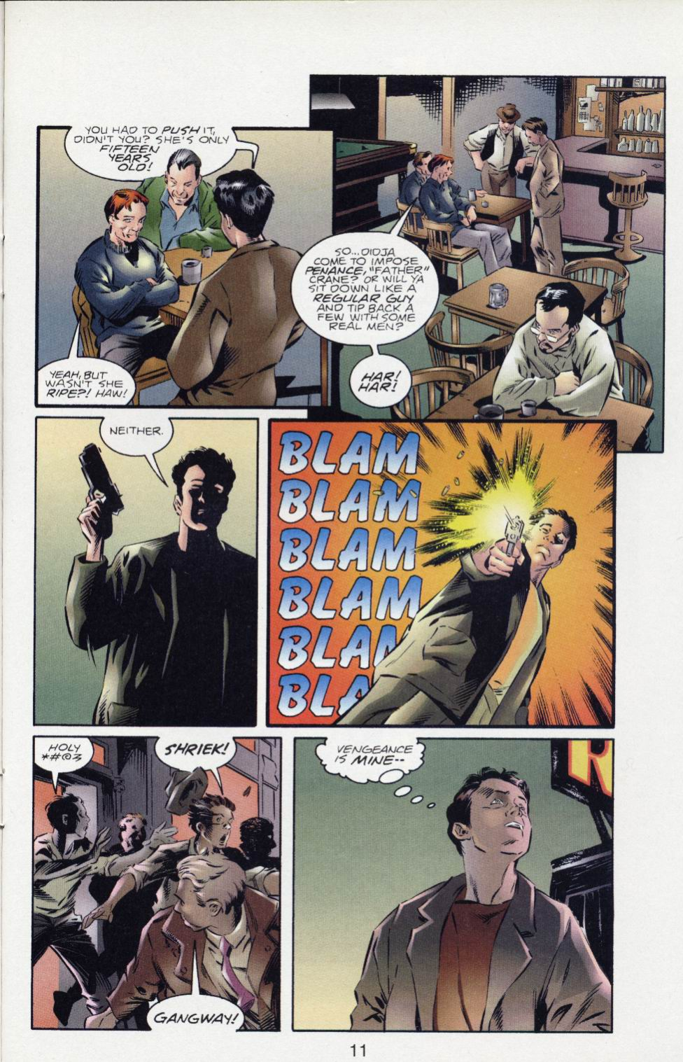 In 'The Legend Of Supreme' (1994) #1, Ethan Crane shots two men with a gun over the rape of a 15 year-old girl.