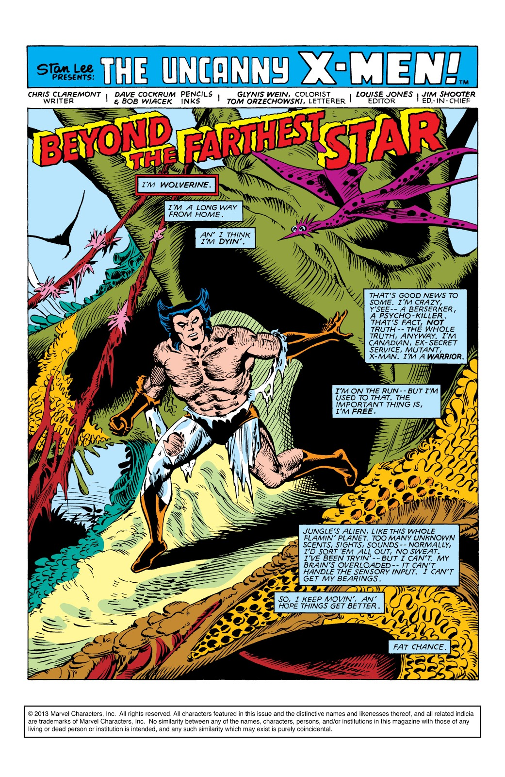 In 'Uncanny X-Men' (1982) #162, Wolverine on the run from the Brood figures out he is on an alien planet.