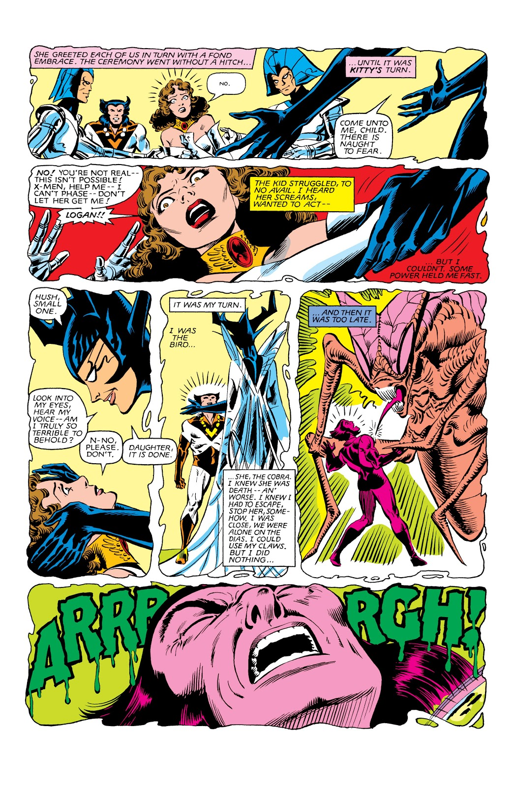 In 'Uncanny X-Men' (1963) #162, in a flashback, it is Wolverine's turn. He realizes the doll is actually the Brood Queen granting the X-Men the gift.