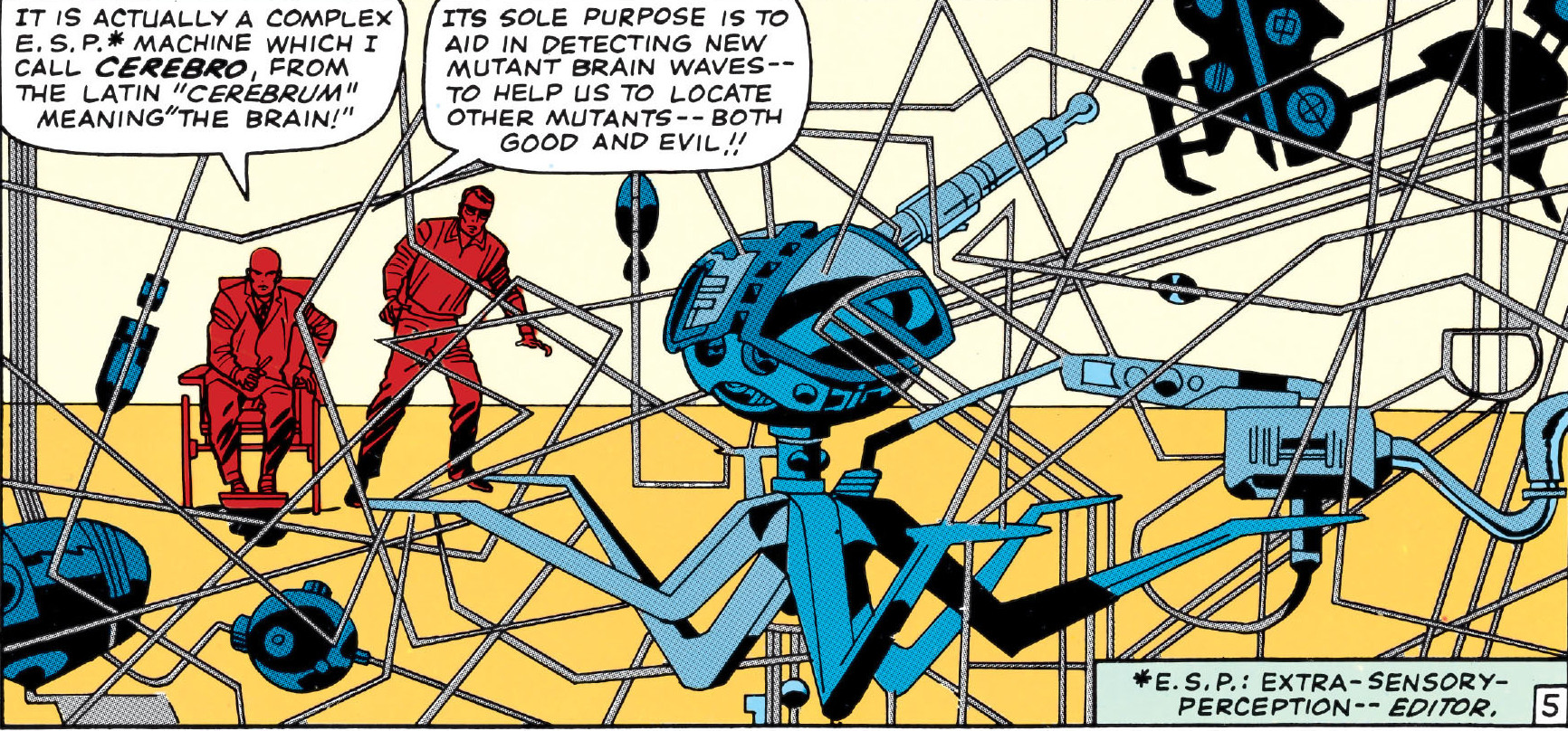 In 'X-Men' (1964) #7, Professor Xavier speaks of Cerebro an ESP device used to detect mutants on Earth.