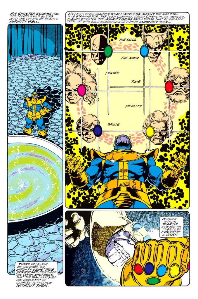 In 'Infinity Gauntlet' (1991) #1, Thanos finds out about the six Infinity Gems from Death's realm.
