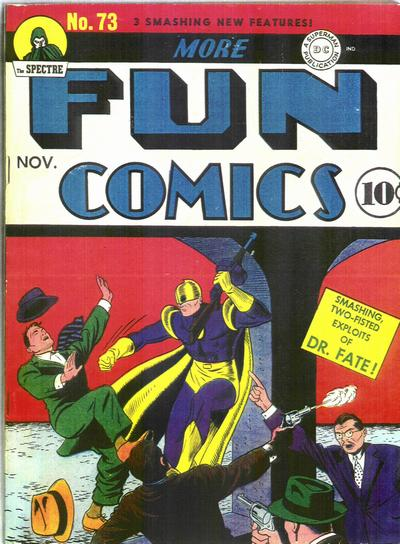 More Fun Comics' (1941) #73, marks the first appearance of Green Arrow and Speedy.