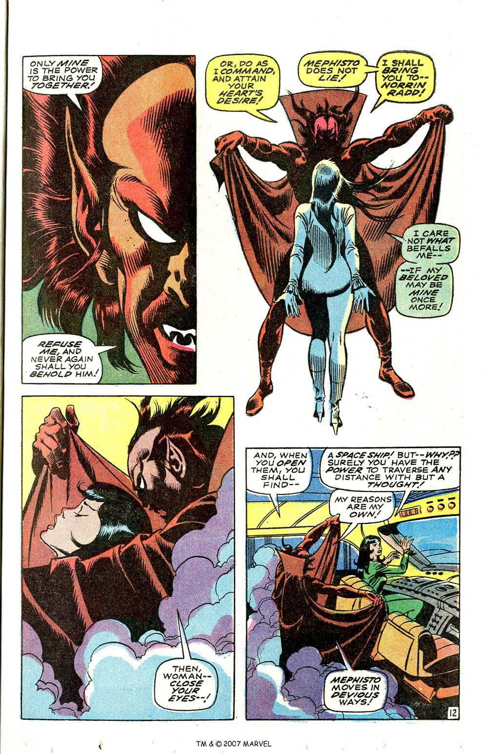 In 'Silver Surfer' (1968) #3, Shalla Bal makes a deal with Mephisto in order to see Norrin Radd again.